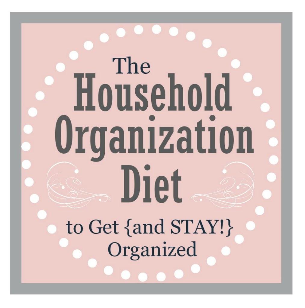 How to STAY Organized {The Household Organization Diet}