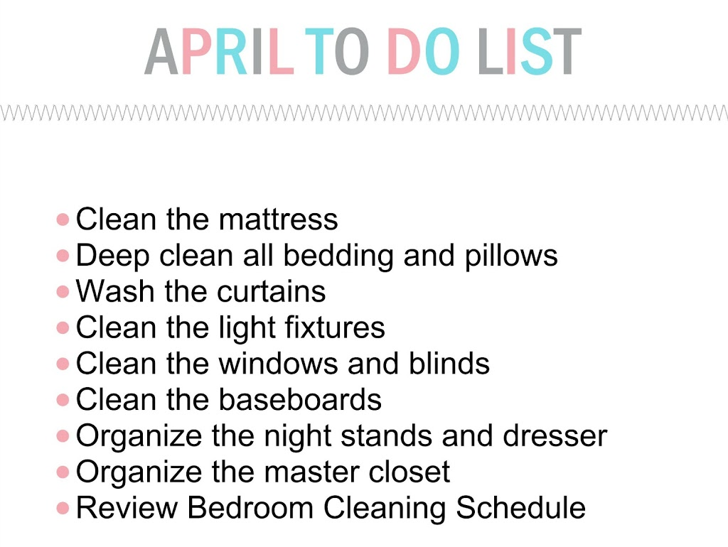 Master bedroom organization the april to do list for the household organization diet clean How do you clean your bedroom
