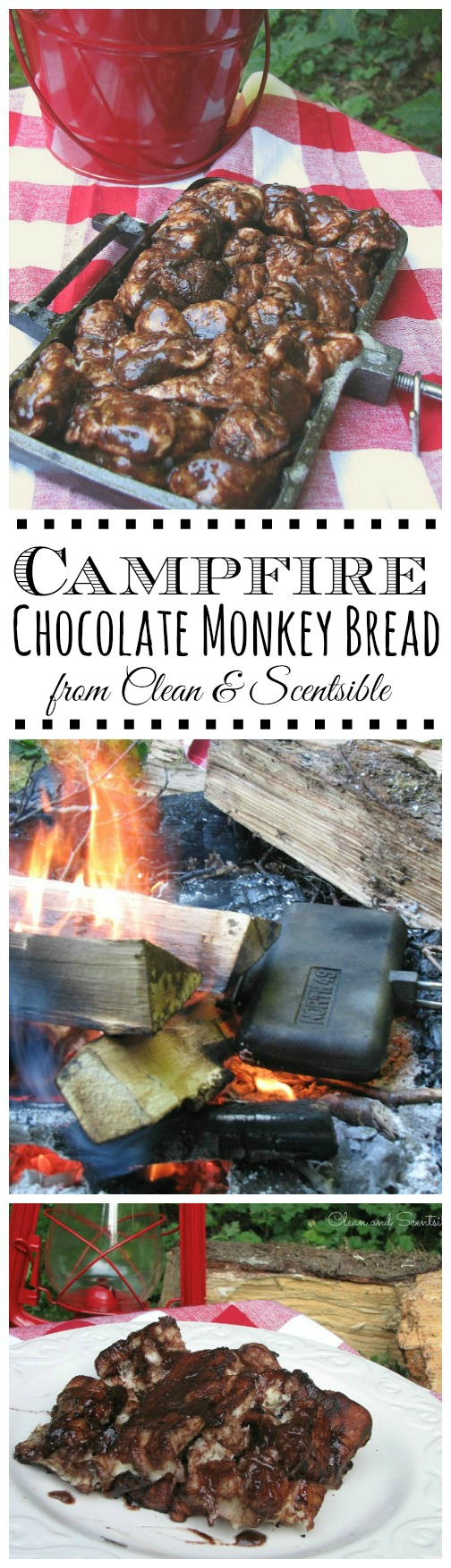 Campfire Chocolate Monkey Bread - Clean and Scentsible