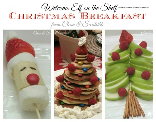 Christmas Breakfast {Welcome Elf on the Shelf}
