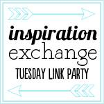 The Inspiration Exchange Link Party. 4:00 pm PST Tuesday nights.