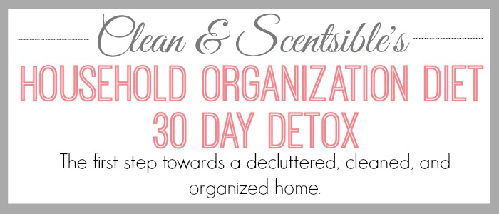 The Home Organization 30 Day Detox