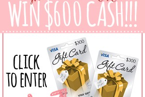 Win $600 in Visa gift cards!!