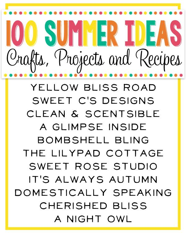 100+ Best Summer Ideas!