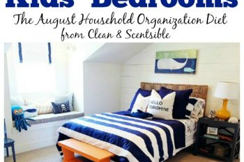 How to Organize Kids' Bedrooms {August HOD}