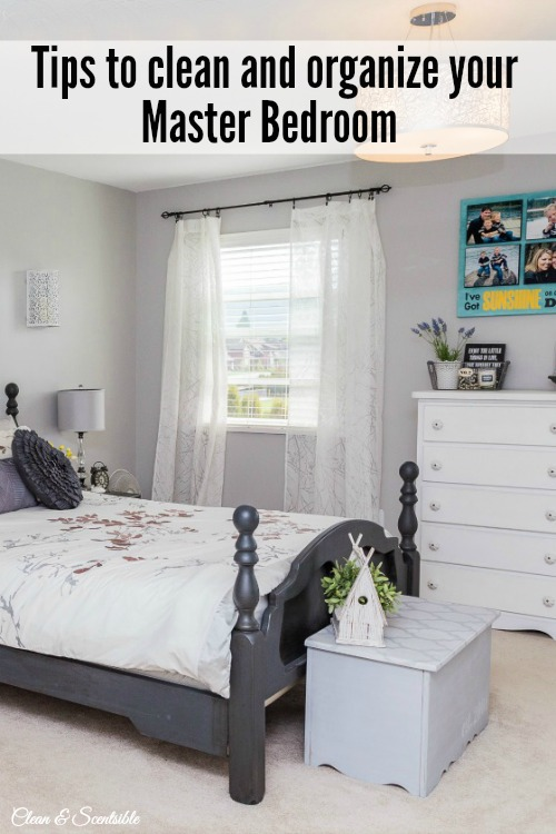 How to Organize Your Master Bedroom - Clean and Scentsible