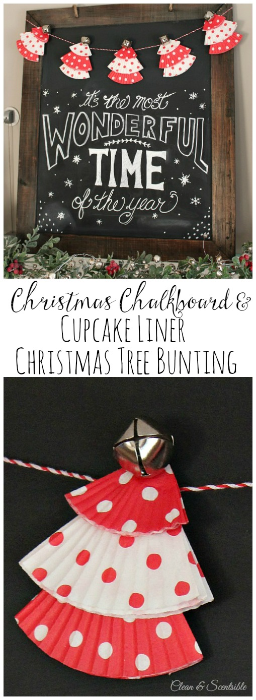 Cute Christmas chalkboard and cupcake liner Christmas tree bunting! // cleanandscentsible.com