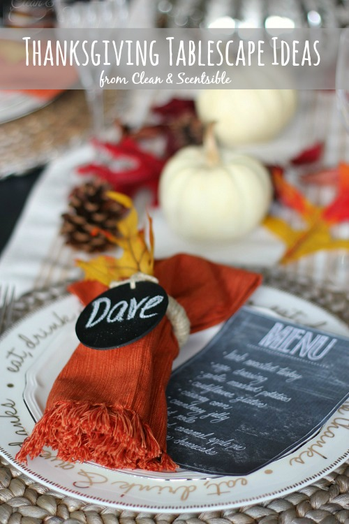 Easy Thanksgiving place setting ideas and free printable chalkboard menu. // cleanandscentsible.com & Thanksgiving Table Setting Ideas - Clean and Scentsible