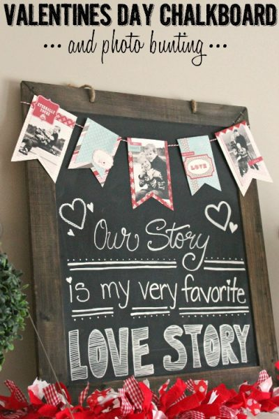 Valentine's Day Chalkboard and Photo Banner