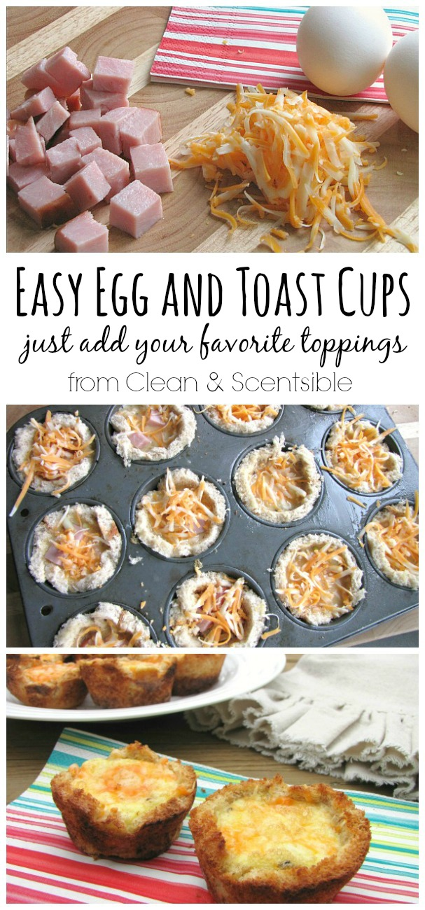 Egg and Toast cups - so easy to customize with everyone's favorite toppings!