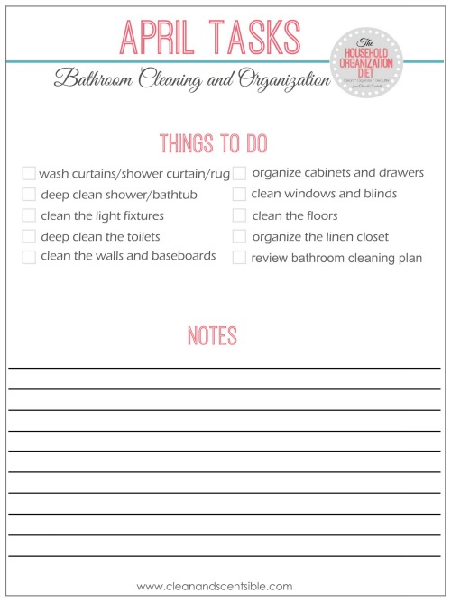 Lovely Printable checklist to get those bathrooms cleaned and organized cleanandscentsible