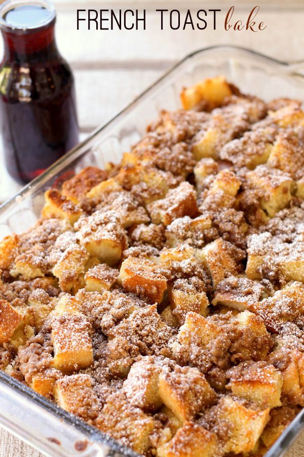 French Toast bake and lots of other yummy breakfast ideas for Mother's Day.