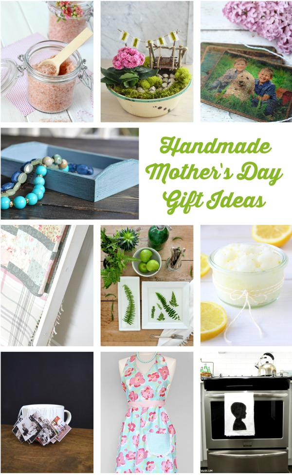 Amazing handmade Mother's Day gift ideas!