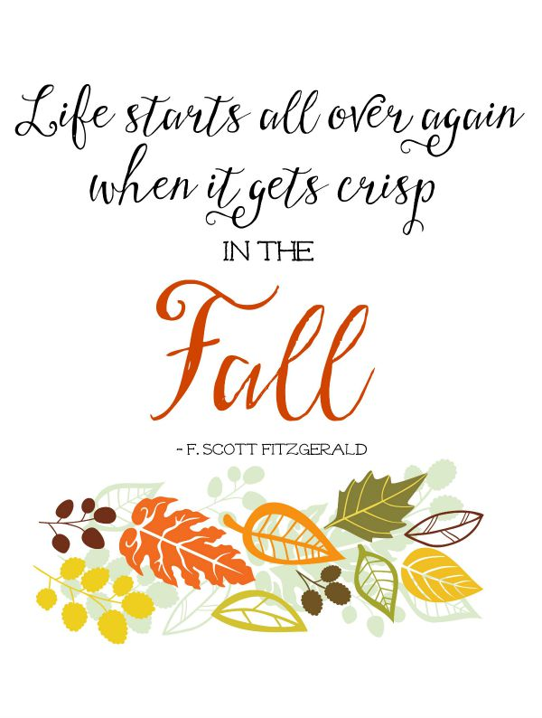 I love this fall printable.  So true!
