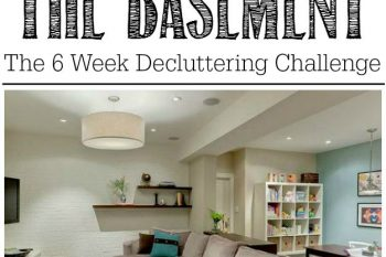 How to Declutter the Basement {The 6 Week Decluttering Challenge}