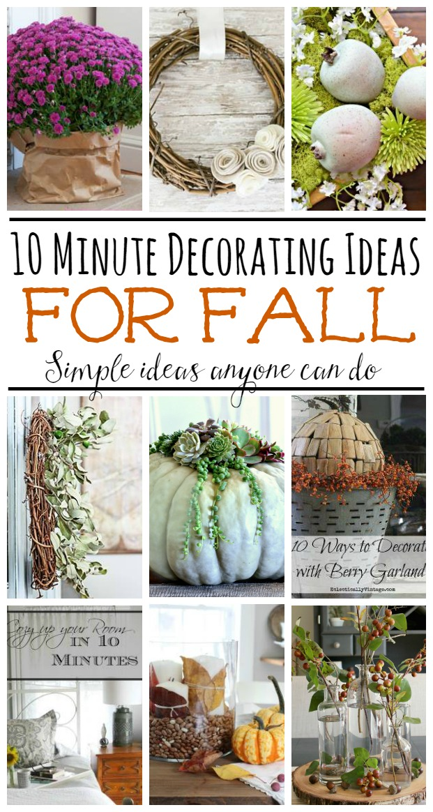 Quick and easy decorating ideas for fall - done in 10 minutes of less!