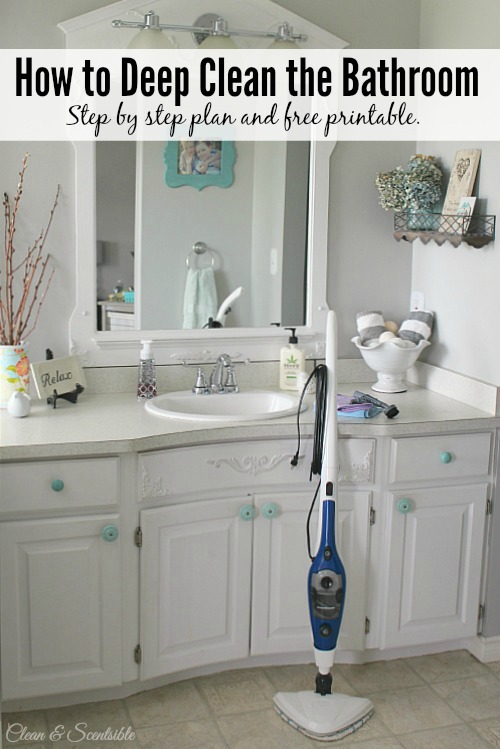 by step plan and a free printable to help you deep clean the bathroom