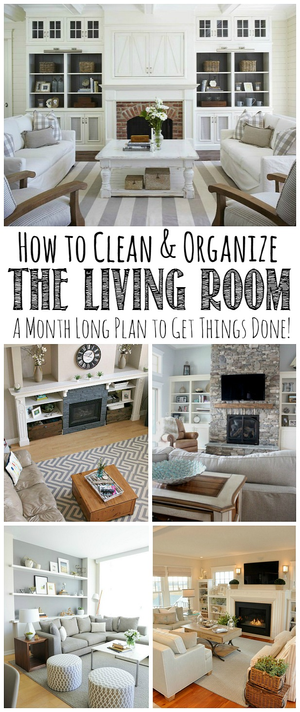 Beau Follow This Month Long Plan To Clean And Organize The Living Room From Top  To Bottom