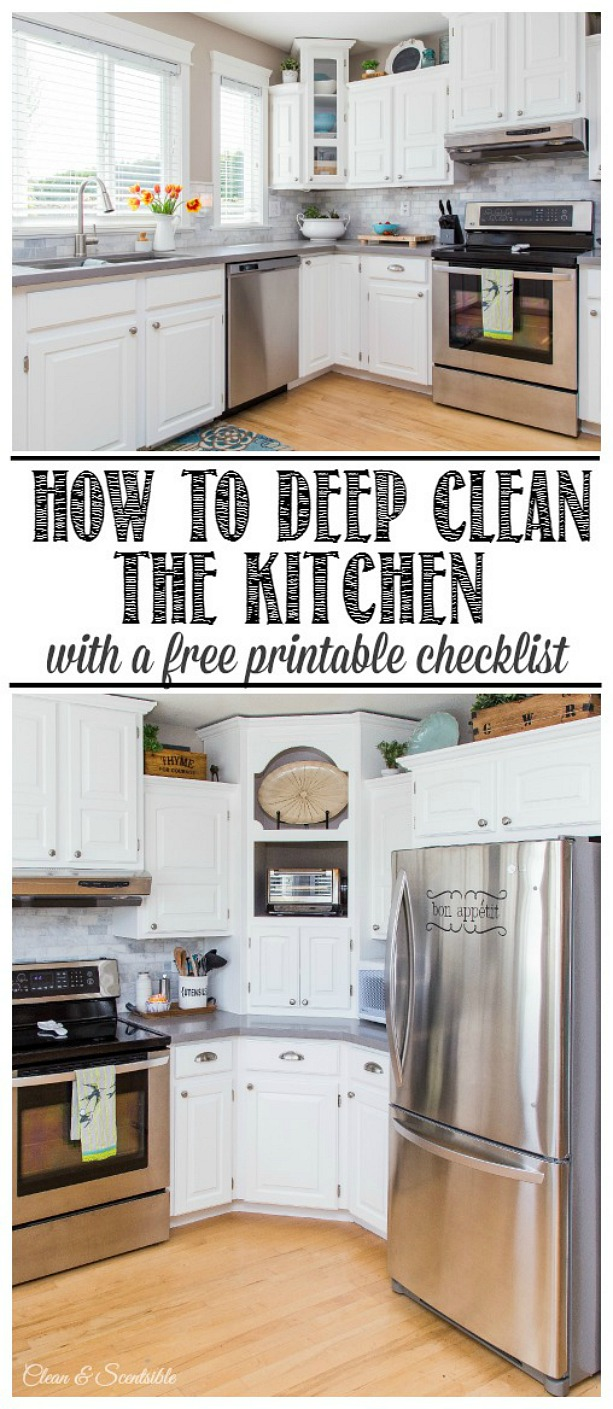 Step by step plan and free printable to deep clean the kitchen from top to bottom!