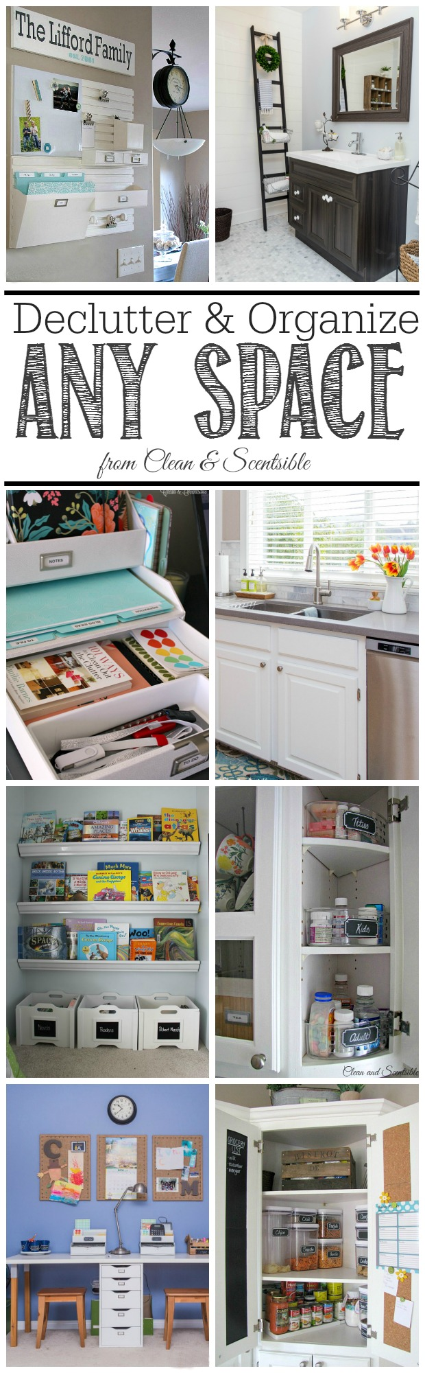 Simple step by step tips to help you declutter and and organize ANY space!