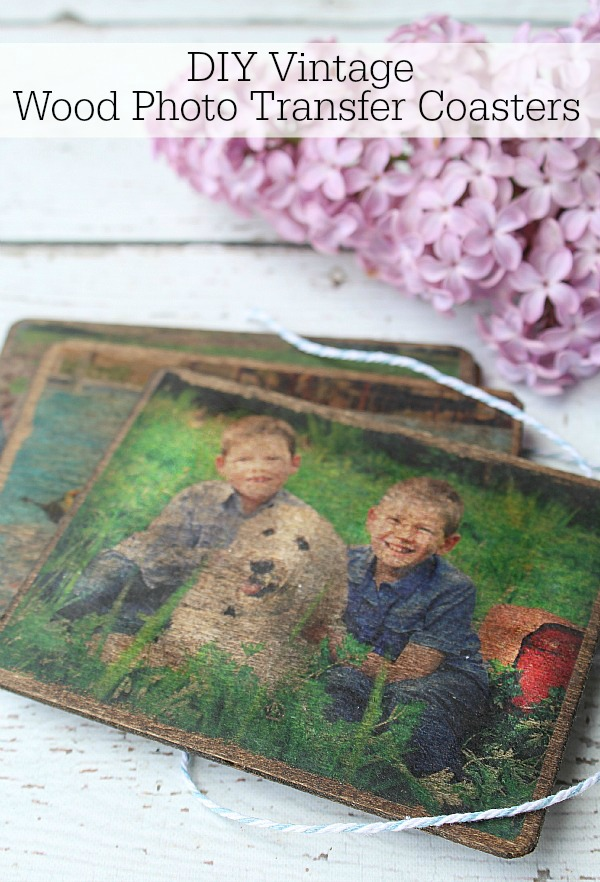 Transfer any photo onto wood to make these cute vintage wooden coasters. Fun gift idea for Mothers' Day.