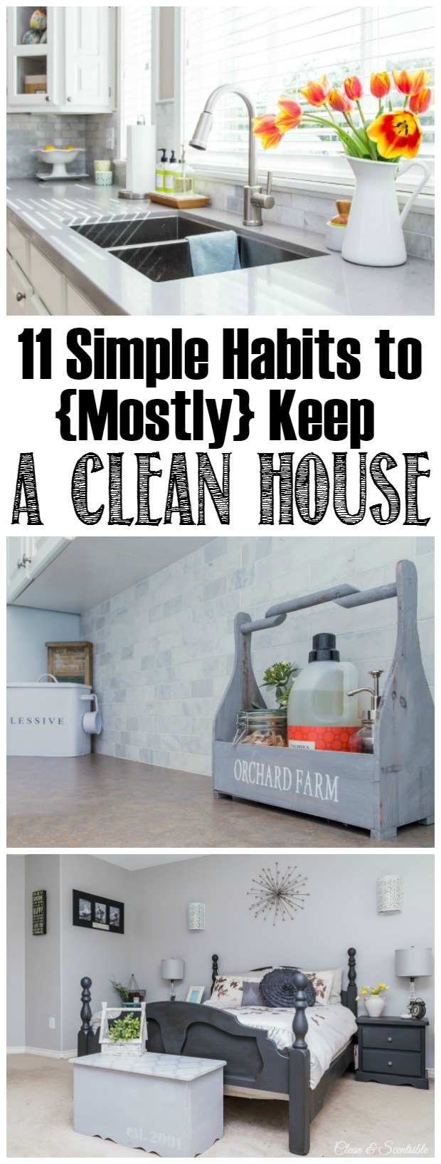 11 Daily Habits to Keep a House Clean and Tidy - Clean and Scentsible