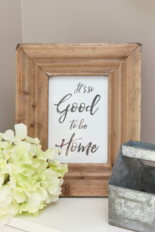It's Good to be Home free printable in a wood frame.