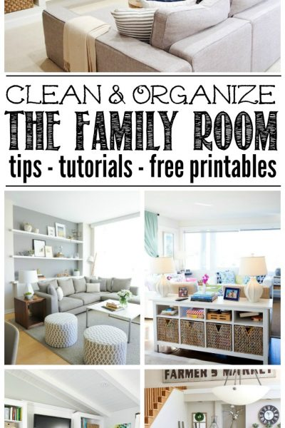 Great ideas to help you organize your family room or living room. Free printables included to help keep you on track!