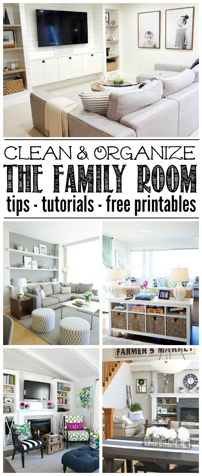 Great Ideas To Help You Organize The Family Room Or Living Free Printables Included