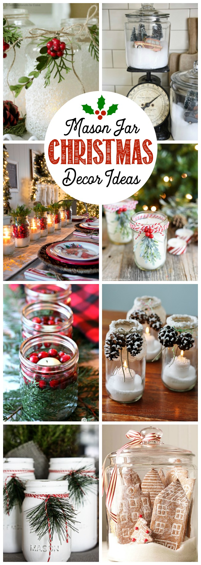 these mason jar christmas decorating ideas are all so simple but look absolutely beautiful - Christmas Decoration Ideas 2016
