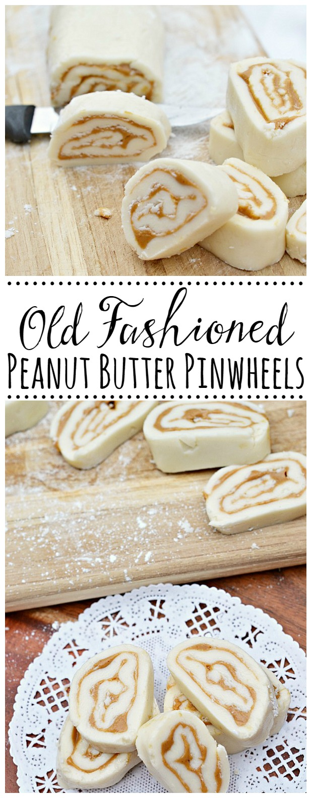 Old-fashioned peanut butter pinwheels. YUM!!
