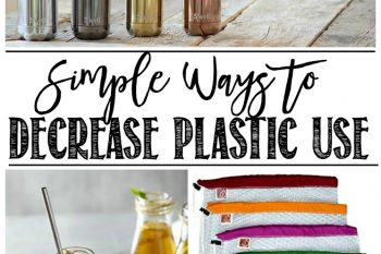 Easy Ways to Decrease Plastic Use
