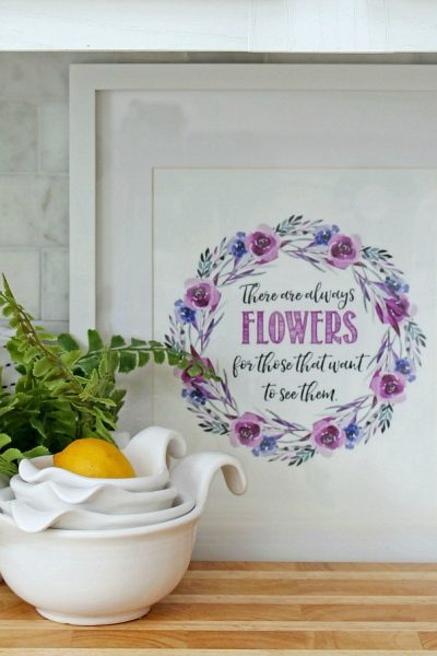 There are Always Flowers {Free Spring Printables}
