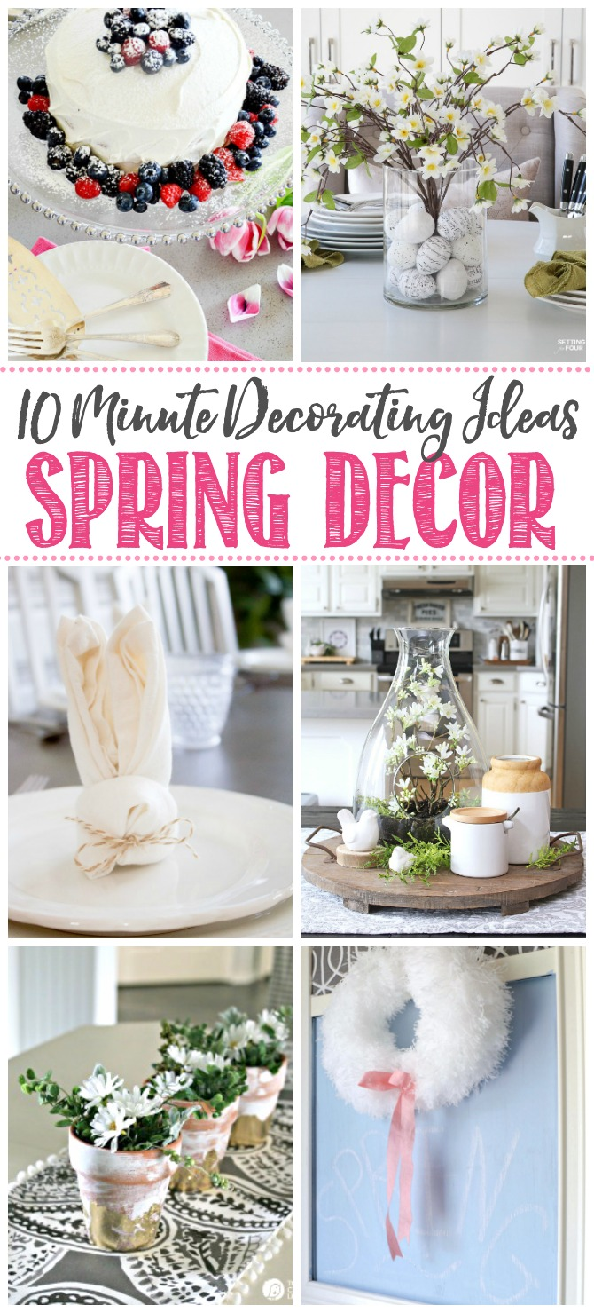 Collage of easy spring decorating ideas.