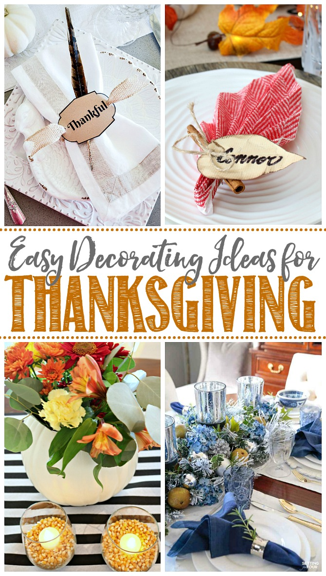 Collage of quick and easy Thanksgiving decor ideas.