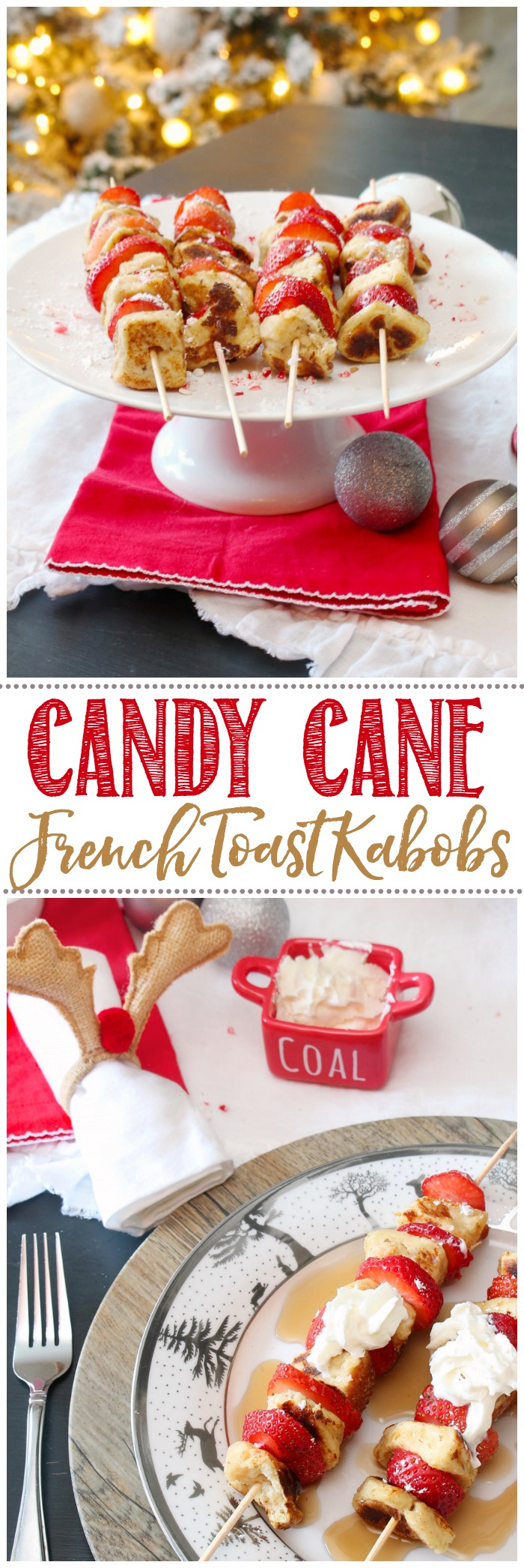 Candy Cane French Toast Kabobs Christmas Breakfast