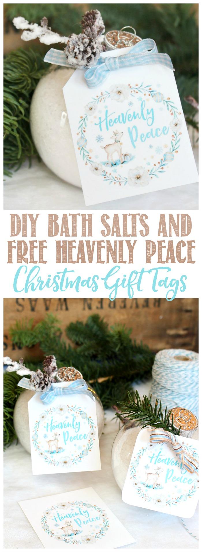 DIY Bath Salts Christmas Gift Idea and Free Heavenly Peace Christmas Gift Tags