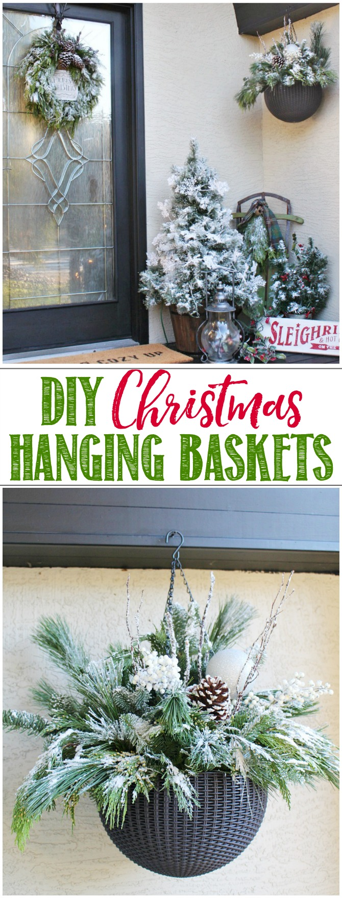 Quick and easy DIY outdoor hanging baskets. A mix of fresh greenery, pinecones,