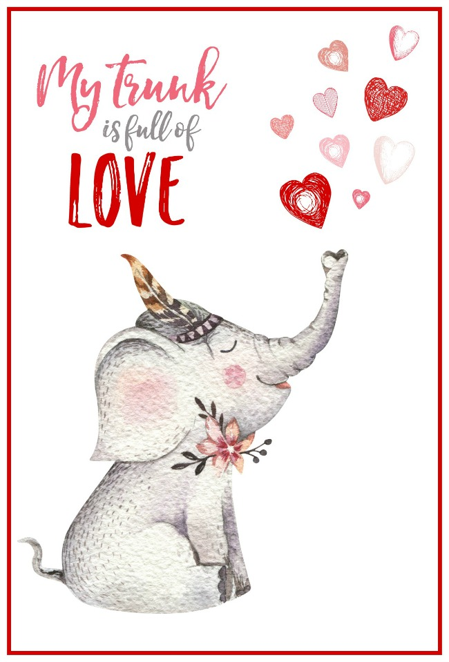 """My trunk is full of love"" free printable Valentine's Day card."