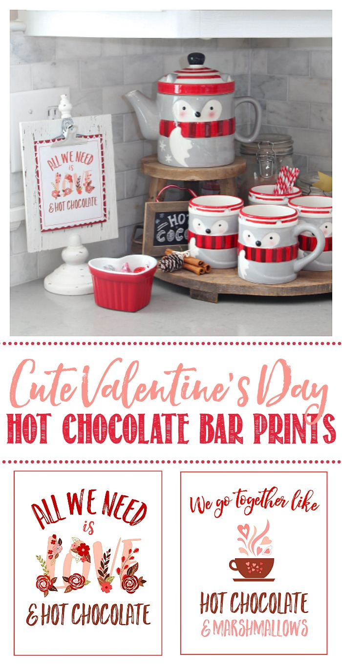 We Go Together Like Hot Chocolate and Marshmallows and All We Need is Love and Hot Chocolate Printables with a Valentine's Day Hot Chocolate Bar.