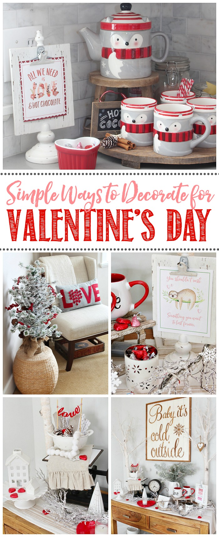7 Simple Ways to Decorate for Valentine's Day. Inexpensive and pretty Valentine's Day decor that you can do in no time!