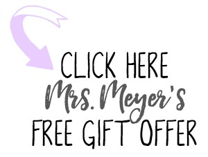 Mrs. Meyer's gift offer.