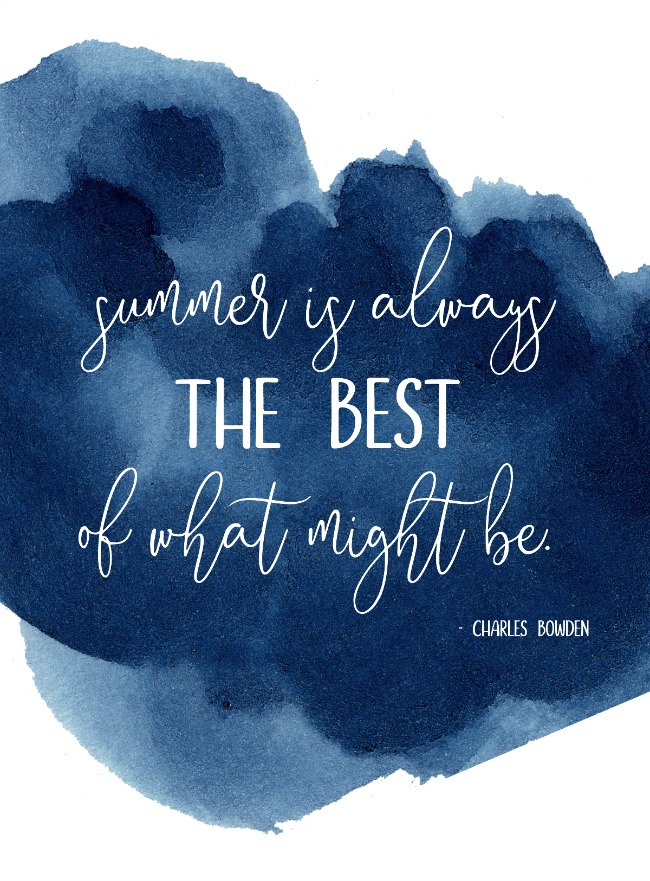 """Free summer printable - Summer is always the best of what might be."""" with navy watercolor background."""