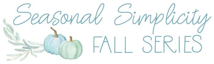 Fall Simplicity Series.