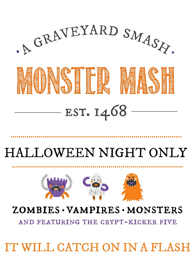 Monster Mash free Halloween printable available in 5x7 and 8x10 sizing.