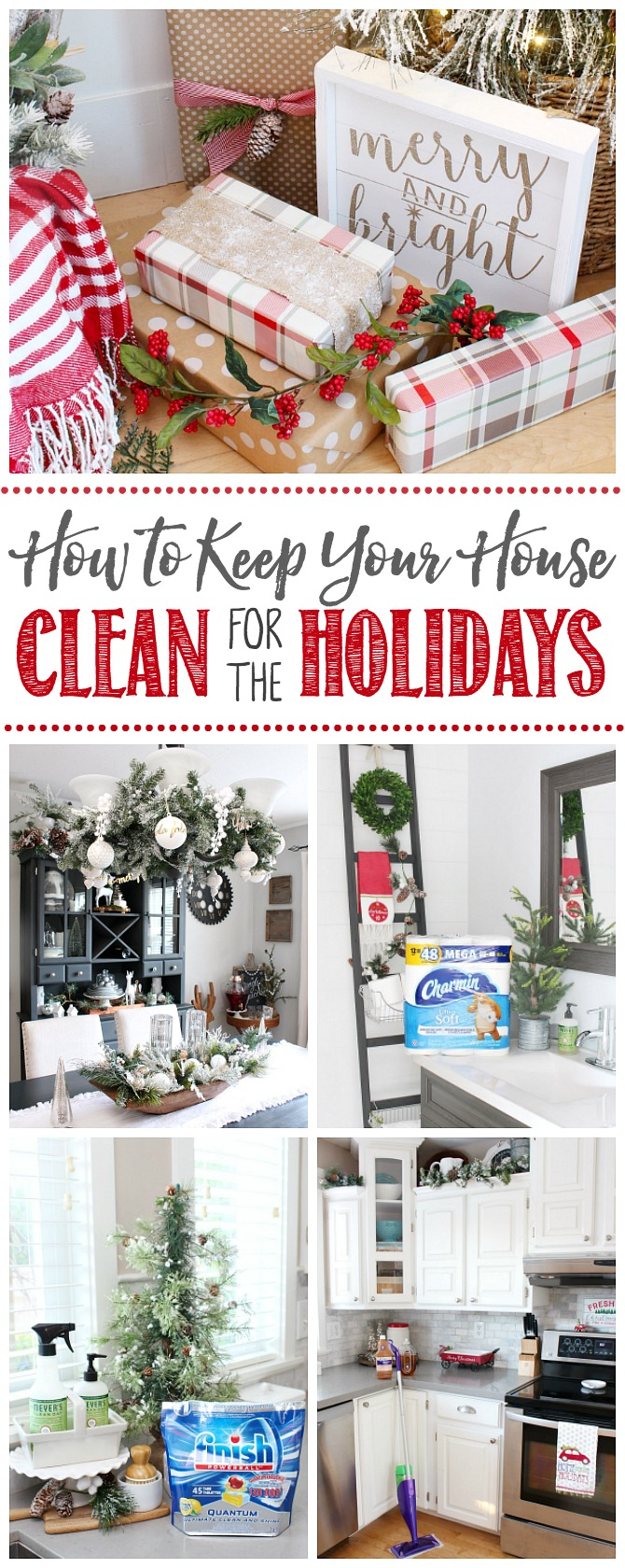 How to Keep Your Home Clean for the Holidays. Various rooms decorated for Christmas and stocked with cleaning supplies.
