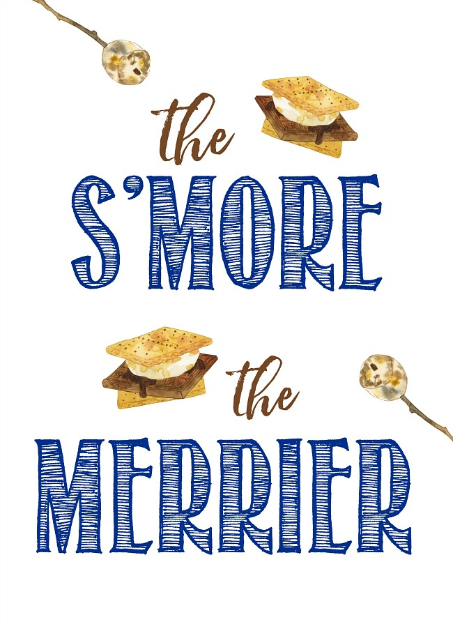 The S'more the Merrier free printable for a DIY s'mores bar.