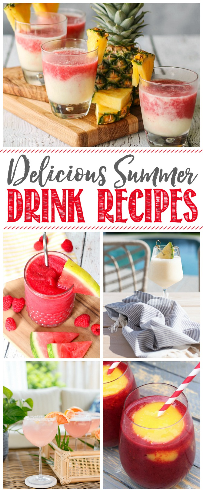 Collage of delicious summer drink recipes.