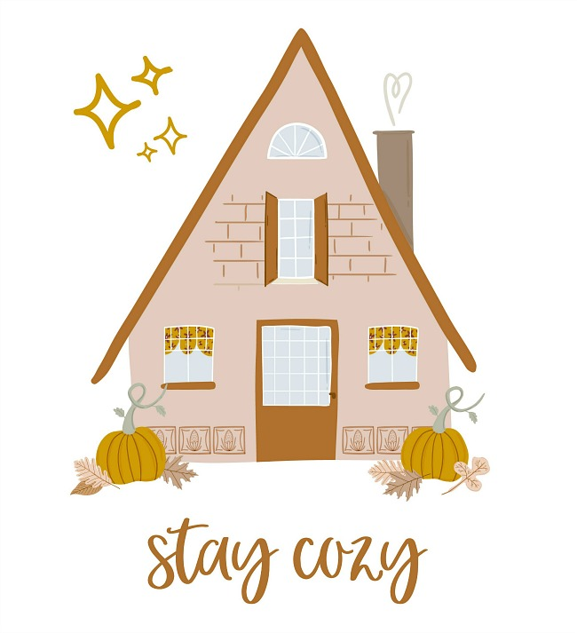 Stay cozy free fall printable with house and pumpkins.