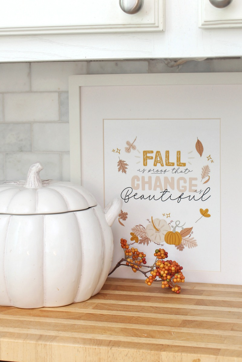 Fall is Proof that Change is Beautiful free fall printables.